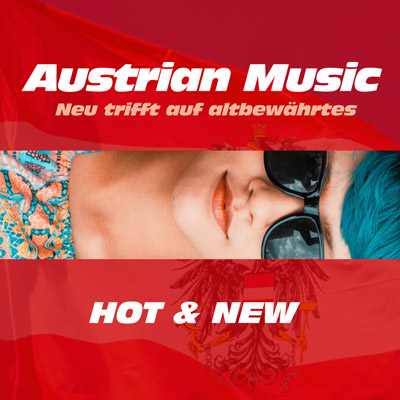 Austrian Music Hot & New