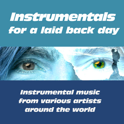 Instrumentals for a laid back day